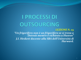I PROCESSI DI OUTSOURCING