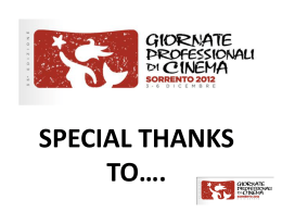 special thanks to…. - Giornate Professionali di Cinema