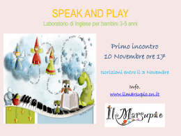 SPEAK AND PLAY Laboratorio/Corso di Inglese per bambini da 3 a