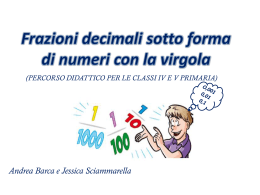 percorso sulle frazioni decimali sotto forma di numeri con la virgola