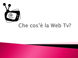 Che cos*è la Web Tv?