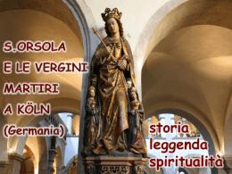 presentazione storica - S.Orsola. e ordine delle Orsoline