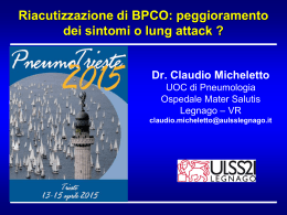 Riacutizzazione di BPCO: peggioramento dei sintomi o lung attack?
