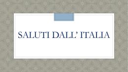 SALUTI DA ITALIA