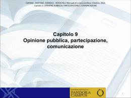 Capitolo 9 – Opinione pubblica, partecipazione e