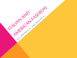 Italian and American fashion - la moda italiana contro la moda