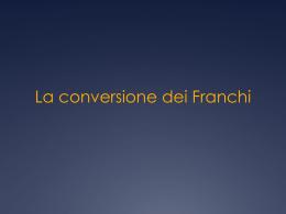 La conversione dei Franchi