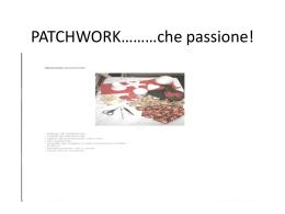 PATCHWORK...che passione!