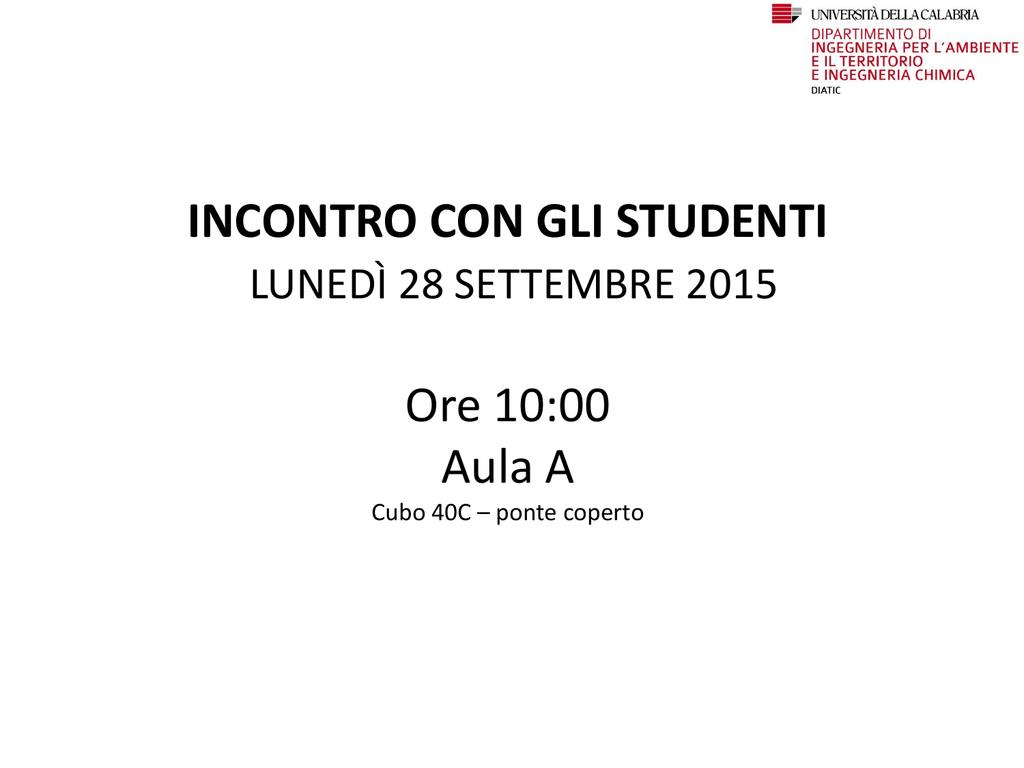 Calendario Esami Ingegneria Unical.Diapositiva 1