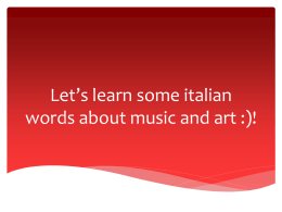 Let`s learn some italian words about music and