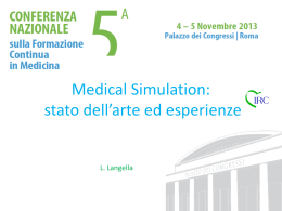 Medical Simulation: stato dell*arte ed esperienze