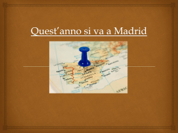 Quest*anno si va a Madrid