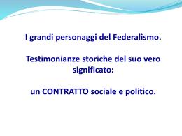 I grandi personaggi della storia del federalismo