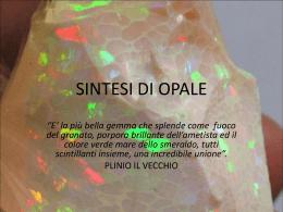 SINTESI DI OPALE - liceo classico Montale di San Donà di Piave