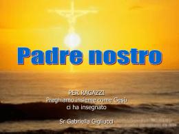 Padre Nostro - parrocchiaditabiago.it