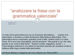 La Grammatica Valenziale - Istituto Comprensivo