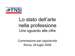 Lo stato dell`arte nella professione Uno sguardo alle cifre