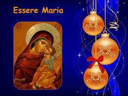 Essere Maria - meditazioni preghiere