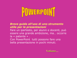 Fare una presentazione con Power Point