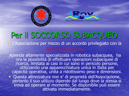 R.O.V. Remotely Operated Vehicle - Protezione Civile Sinistra Piave