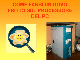 come farsi un uovo fritto sul processore del pc ingredienti