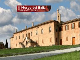 Il museo del Balì ad Urbino