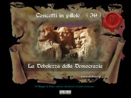 n. 39 - LA DEBOLEZZA DELLA DEMOCRAZIA