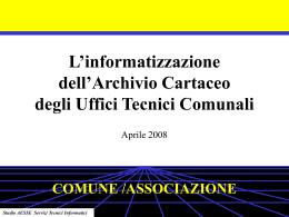 L`informatizzazione dell`Archivio Cartaceo degli Uffici Tecnici
