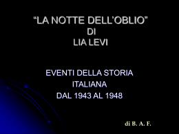 """""""La notte dell`oblio di L. Levi"""" di B. A. F. 2012-2013"""