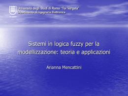 Sistemi in logica fuzzy per la modellizzazione: teoria e