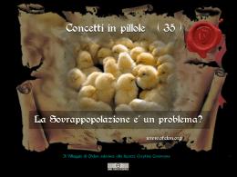 n. 35 - LA SOVRAPPOPOLAZIONE E` UN PROBLEMA?