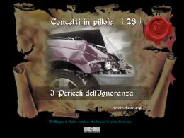 n. 28 - I PERICOLI DELL`IGNORANZA