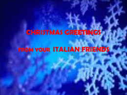 CHRISTMAS GREETINGS FROM YOUR ITALIAN FRIENDS