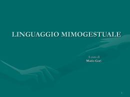 SCHEMI LINGUAGGIO MIMOGESTUALE