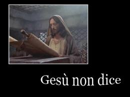 Gesù non dice - Partecipiamo