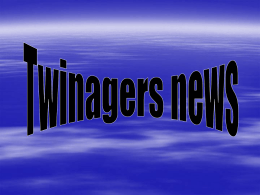 Twinagers news