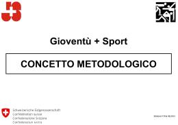 Gioventù + Sport CONCETTO METODOLOGICO