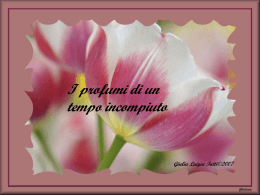 I profumi di un tempo incompiuto(Giulia Luigia Tatti)