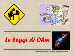 Le leggi di Ohm - Prof. PORFIDO Francesco