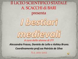 i bestiari medievali - LiceoScacchiBari.gov.it