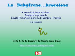LA BABYFRASEBRUCOLOSA - brucoletti