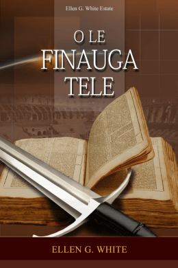 O Le Finauga Tele (1991) - Ellen G. White Writings