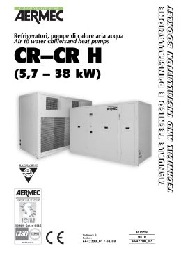 Air to water chillers and heat pumps Aermec CR, Installation manual