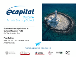 Business Start Up School in Cultural Tourism Field By The Adriatic