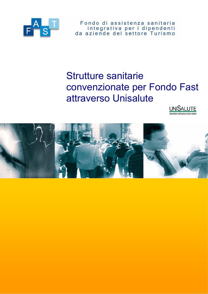 Strutture sanitarie convenzionate per Fondo Fast attraverso Unisalute adea23438e6