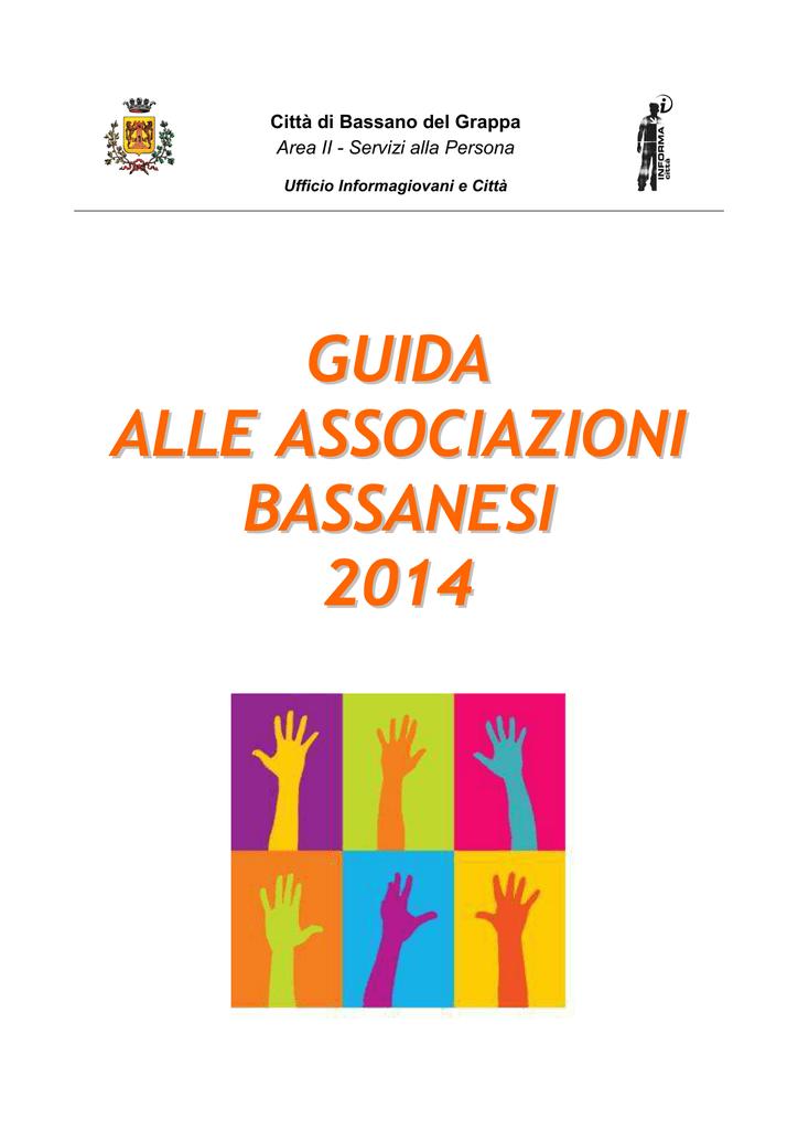 Guida Alle Associazioni 2014 Comune Di Bassano Del Grappa