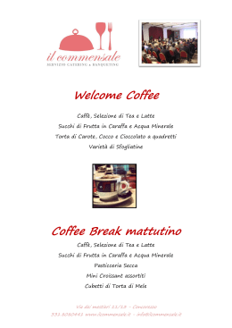 Welcome Coffee Coffee Break mattutino
