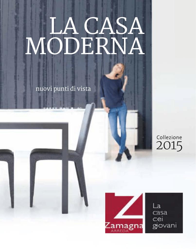LA CASA MODERNA - Zamagna Arreda
