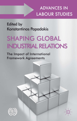 Shaping Global Industrial Relations
