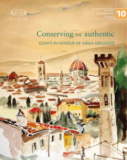 Conserving the authentic: Essays in honour of Jukka Jokilehto